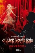 Oliver Nocturno Krevní pouta