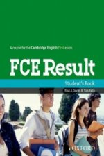 FCE RESULT Revised 2011 Edition STUDENT'S BOOK