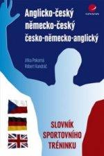 Anglicko-český německo-český česko-německo-anglický slovník sportovního tréninku