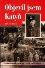 Objevil jsem Katyň