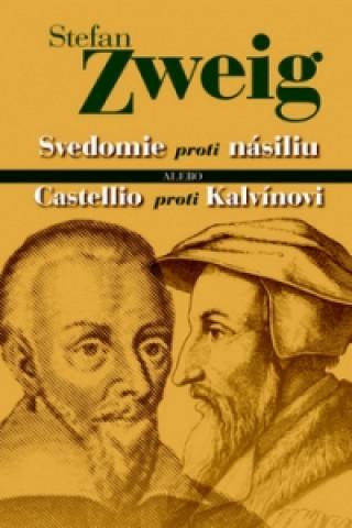 Svedomie proti násiliu alebo Castellio proti Kalvínovi