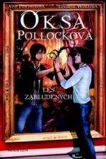 Oksa Pollocková Les zablúdených
