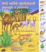 Môj veľký obrázkový slovník o prírode