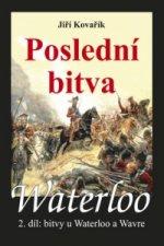 Waterloo Poslední bitva