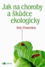 Jak na choroby a škůdce ekologicky
