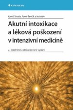 Akutní intoxikace a léková poškození v intenzivní medicíně