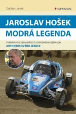 Jaroslav Hošek Modrá legenda