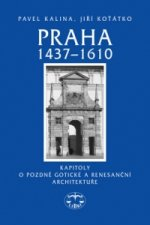 Praha 1437–1610