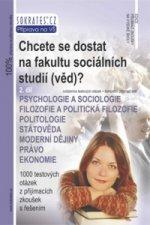 Chcete se dostat na fakultu sociálních studií (věd)?