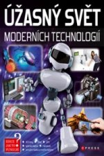 Úžasný svět moderních technologií