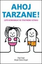 Ahoj Tarzane!