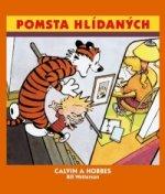 Calvin a Hobbes Pomsta hlídaných