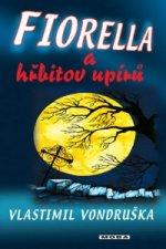 Fiorella a hřbitov upírů