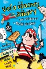 Veľa úžasnej zábavy pre chlapcov - Medzi pirátmi