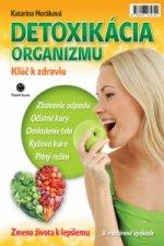 Detoxikácia organizmu Kľúč k zdraviu