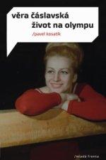 Věra Čáslavská život na Olympu