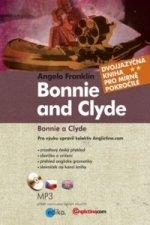 Bonnie and Clyde Bonnie a Clyde