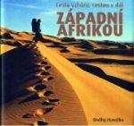 Cesta vzhůru, cestou v dál západní Afrikou