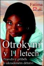 Otrokyní v 11 letech