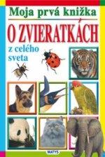 O zvieratkách z celého sveta