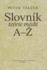 Slovník teórie médií A-Ž