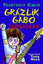 Grázlik Gabo superstar