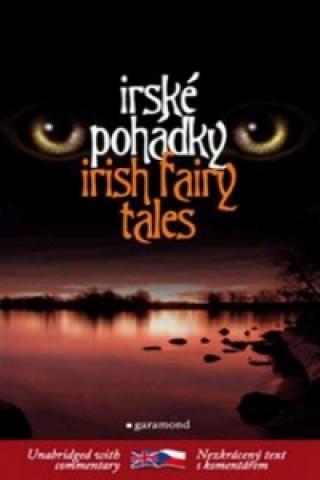 Irské pohádky Irish Fairy Tales