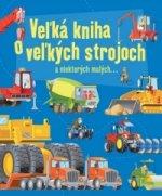 Ve�k� kniha o ve�k�ch strojoch
