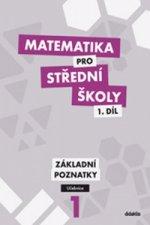 Matematika pro střední školy 1.díl Učebnice