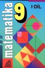 Matematika 9 I.díl