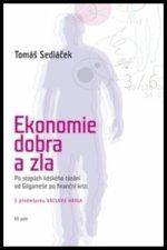 Ekonomie dobra a zla (2. vyd)
