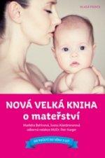 Nová velká kniha o mateřství