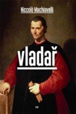 Niccolo Machiavelli - Vladař