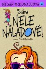 Sláva Nele Náladové! 2