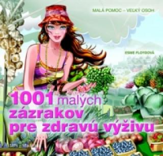 1001 malých zázrakov pre zdravú výživu