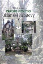 Pražské hřbitovy Olšanské hřbitovy IV.