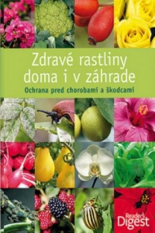 Zdravé rastliny doma i v záhrade