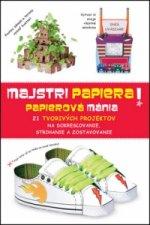 Majstri papiera! Papierov� m�nia