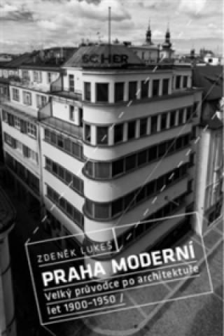 Praha moderní