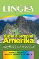 Južná a Stredná Amerika Jazykový sprievodca