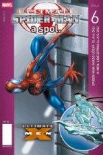 Ultimate Spider man a spol. 6