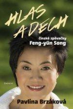 Hlas a dech čínské zpěvačky Feng-yün Song