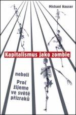 Kapitalismus jako zombie