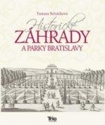 Historické záhrady a parky Bratislavy
