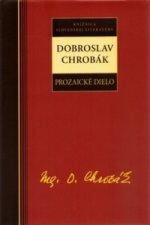 Dobroslav Chrobák Prozaické dielo
