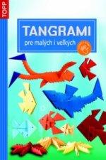 Tangrami pre malých i veľkých