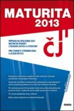 Maturita 2013 Český jazyk a literatura