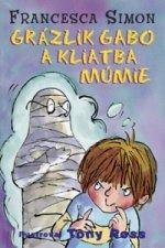 Grázlik Gabo a kliatba múmie