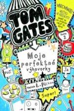 Tom Gates Moje perfektné výhovorky