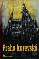 Praha kurevská